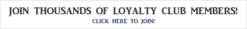 Join our Loyalty Club!